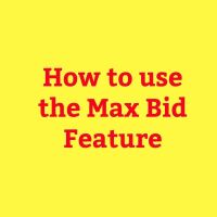 How to use the Max Bid feature